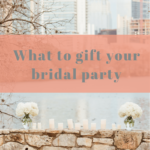 Gift Guide // For the Bridal Party