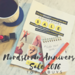 Top 6 Nordstrom Anniversary Sale 2016 buys