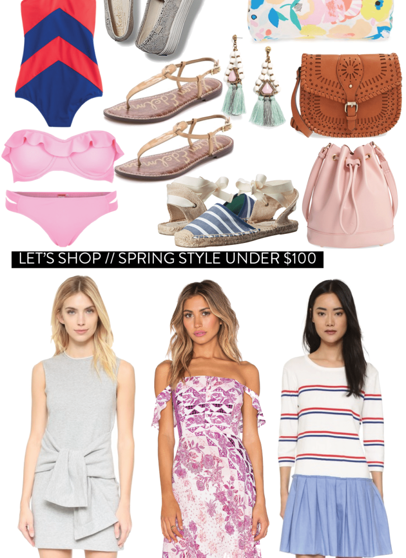 Let's Shop: Spring Style Under $100