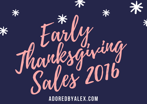 Let's Shop: Early Thanksgiving Sales 2016