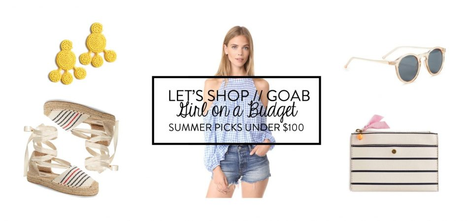 Girl on a Budget - Under $100 picks
