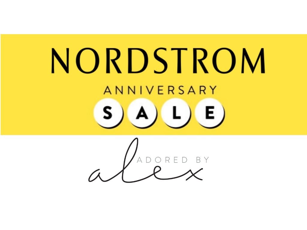 Nordstrom Anniversary Sale 2019 Top 9 Picks - Adored by Alex