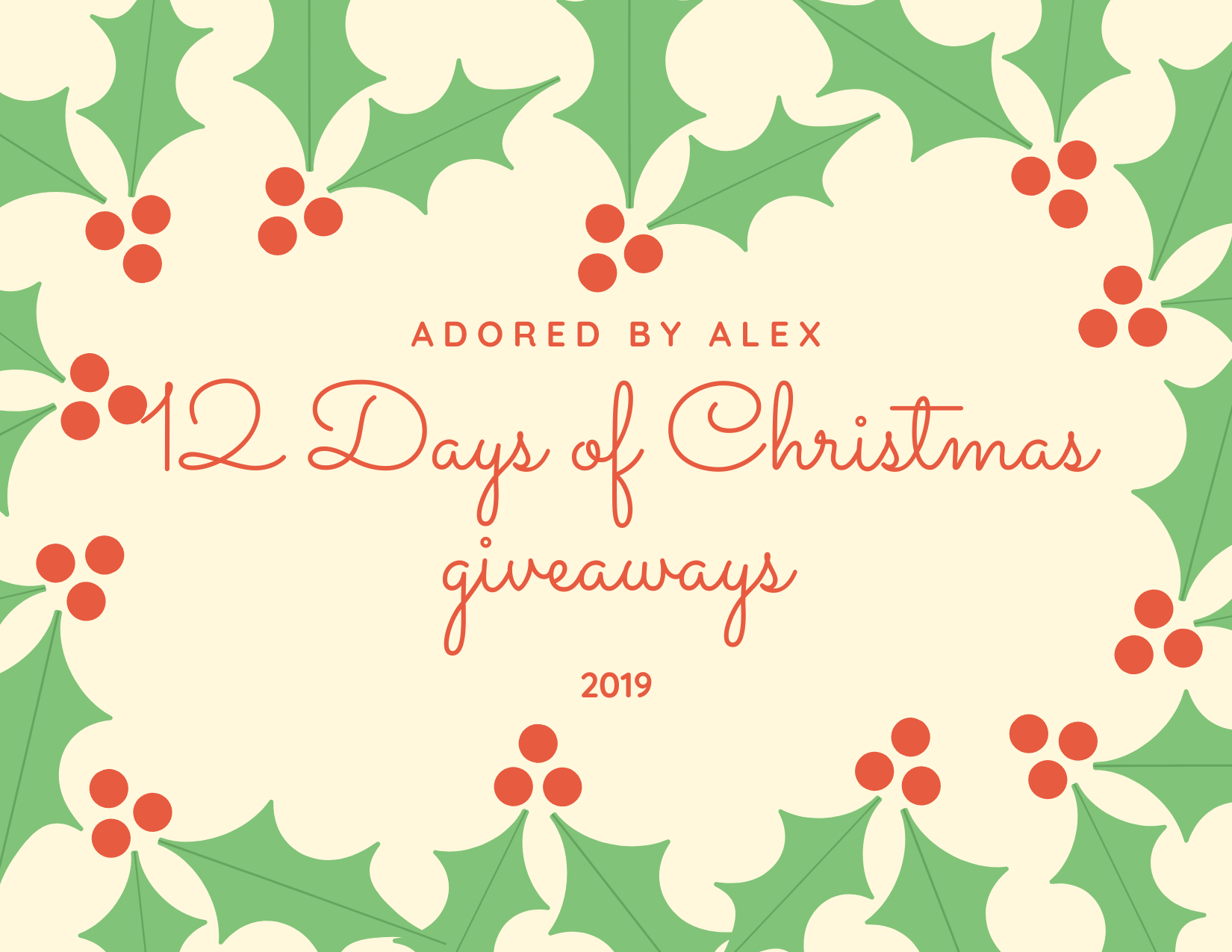 12 Days of Christmas Giveaways 2019 | Adored by Alex