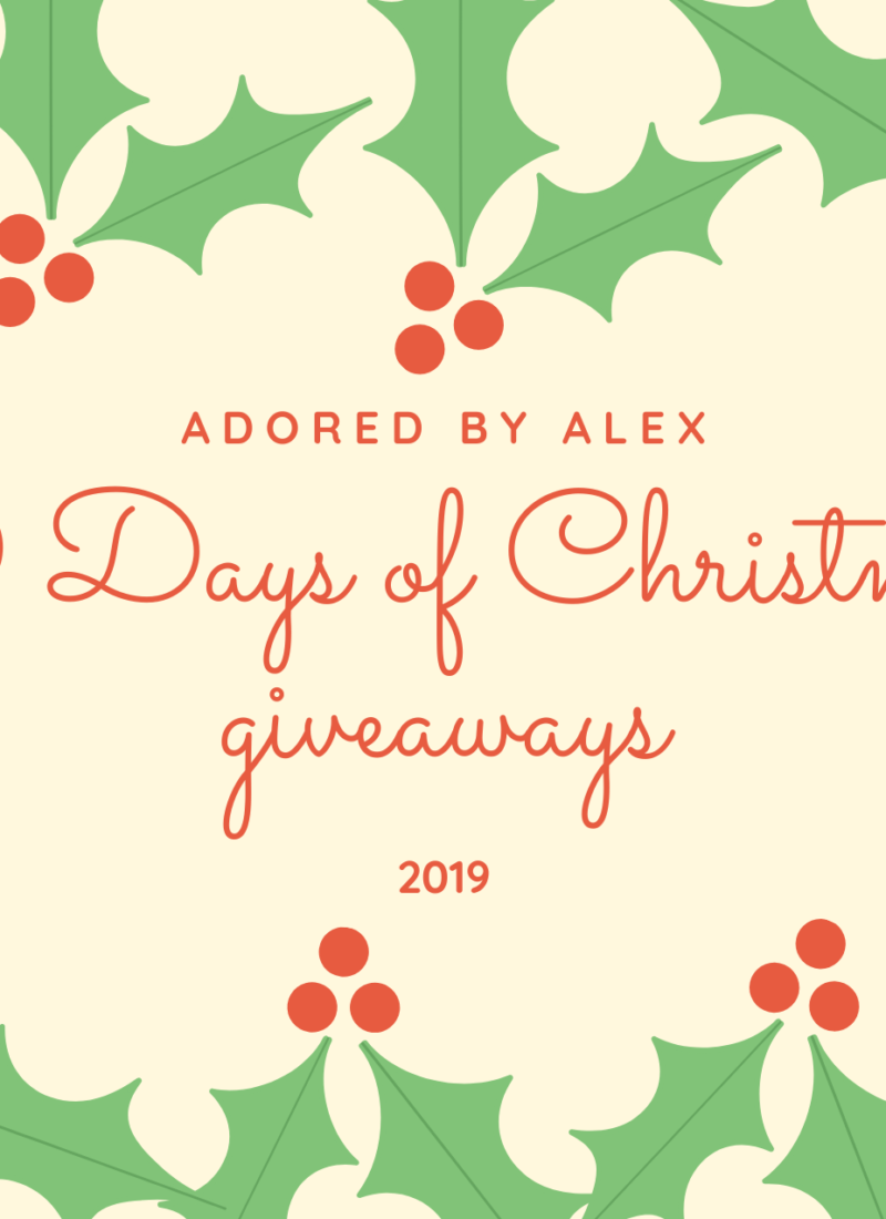 Day 9: Adored by Alex Christmas Giveaways {2019}