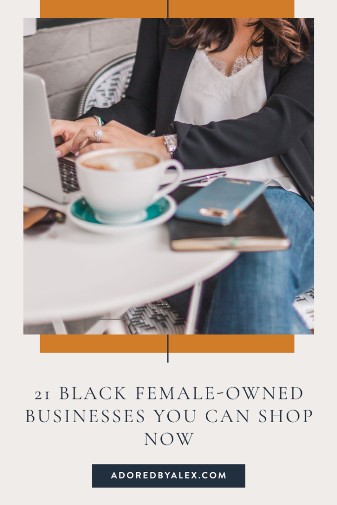 21 Black Female Owned Businesses to shop now