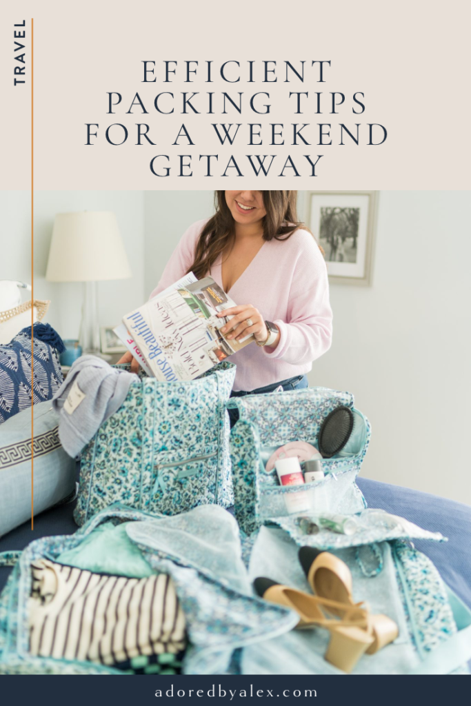 Packing tips for a weekend getaway