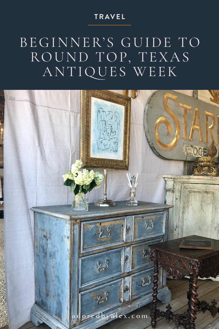 Beginner's Guide to Round Top Texas Antiques Week