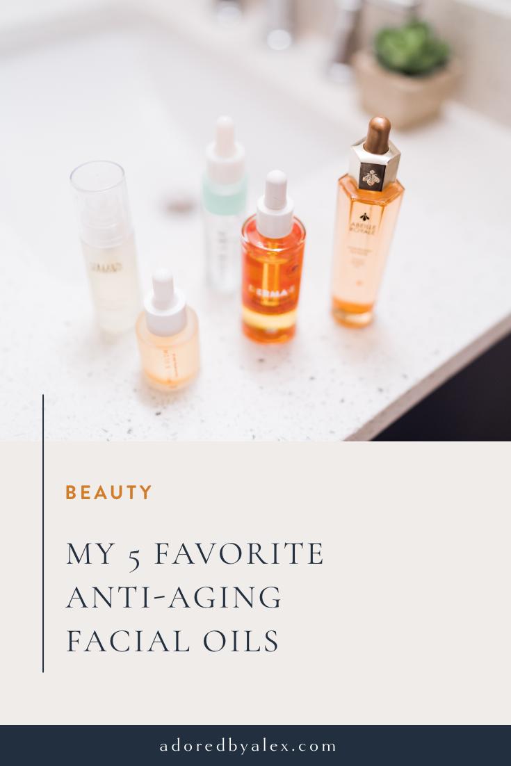 5 favorite anti-aging facial oils