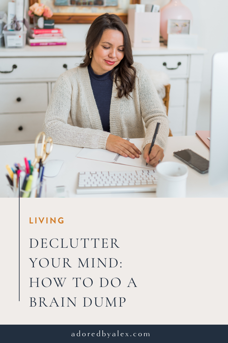 Declutter your mind: how to do a brain dump