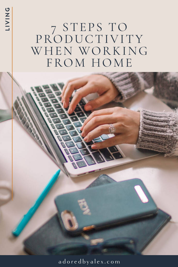 steps to productivity when working from home