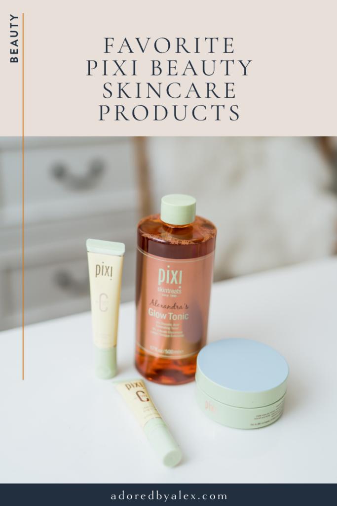 Pixi Beauty skincare favorites