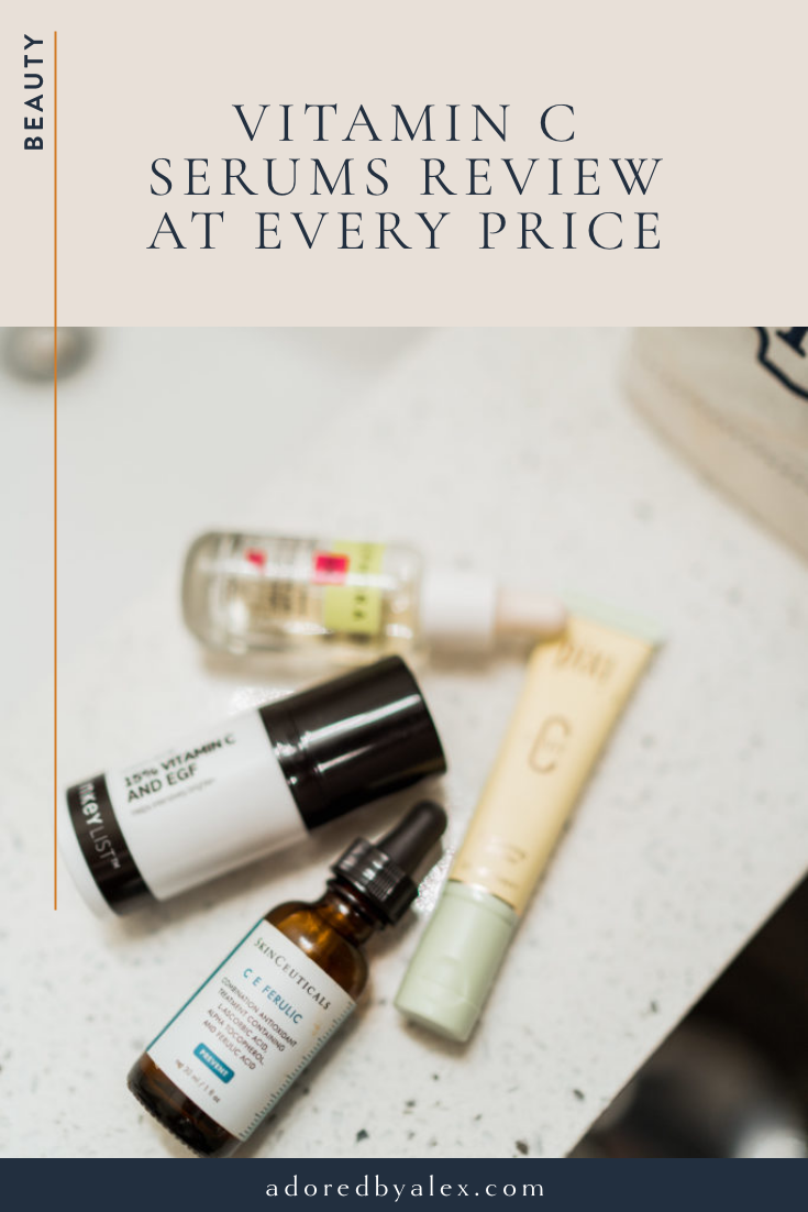 Vitamin C serums review at every price point - Adored by Alex