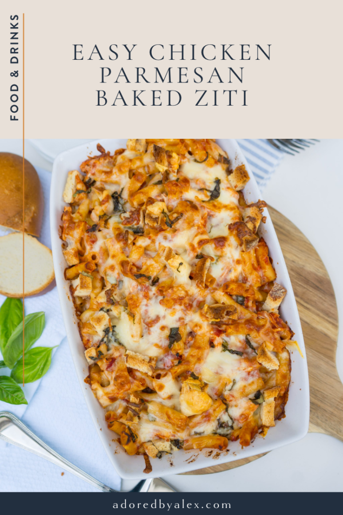 Easy chicken parmesan baked ziti recipe for dinner   Adored by Alex
